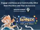 Engage and keep your community alive   best practises and keys to success - sebastien borget