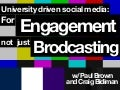 University Driven Social Media for Engagement Not Just broadcasting
