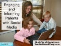 Engaging & Informing Parents with Social Media