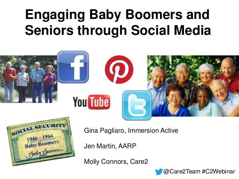Engaging Baby Boomers & Seniors through Social Media
