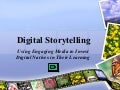 Engaging Digital Natives With Digital Storytelling