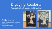 Engaging readers: Managing independent reading