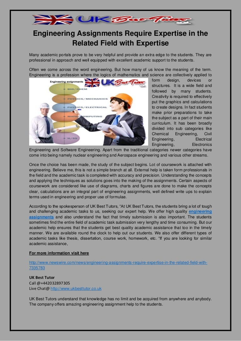 engineering assignments require expertise in the related field e