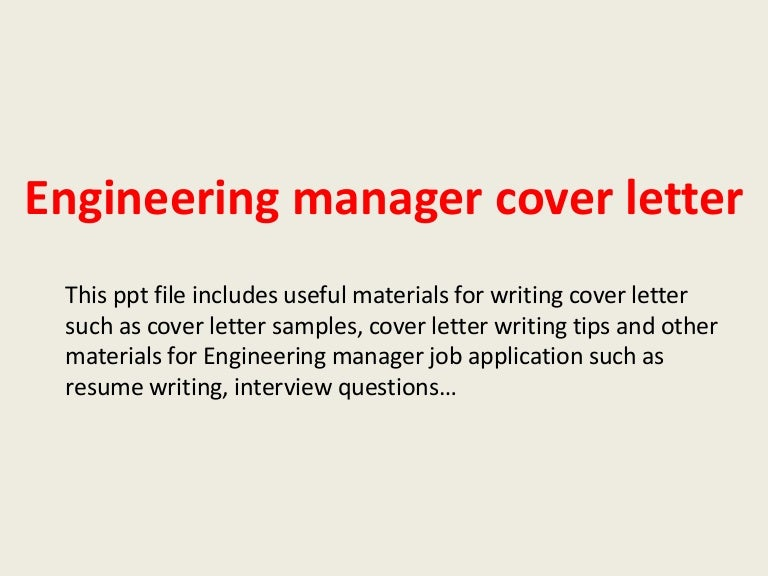 engineeringmanagercoverletter-140228004420-phpapp01-thumbnail-4.jpg?cb=1393548289
