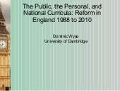 The Public, the Personal and National Curricula: Reform in England 1988 to 2010