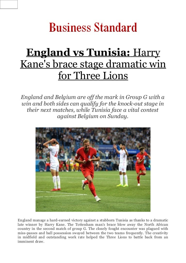 England Vs Tunisia Harry Kane S Brace Stage Dramatic Win For Three L