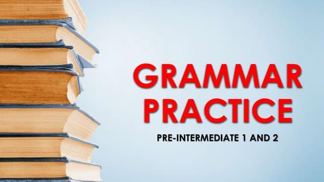 Inglês (Grammar Practice) [Pré-Intermediario]