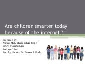 Are Children Smarter Today Because of the internet