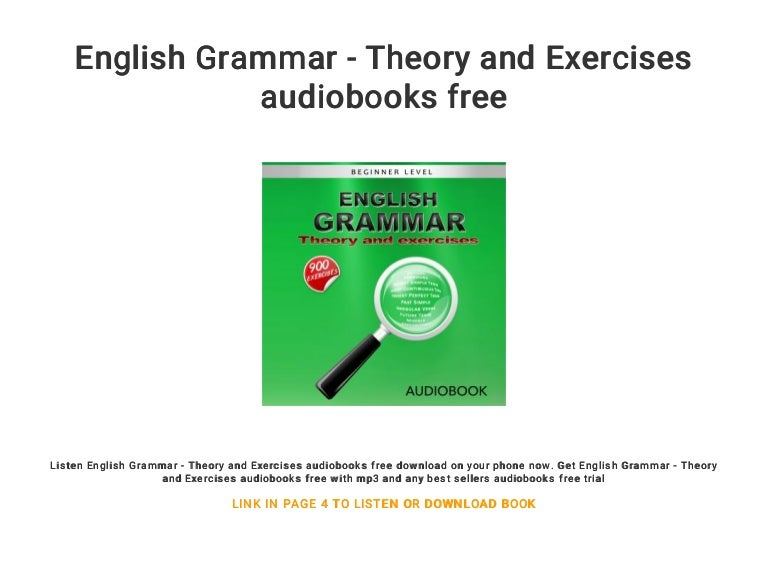 English grammar theory and exercises free audio books for.