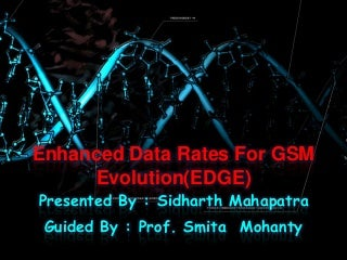 Enhanced Data Rates for GSM Evolution(EDGE)