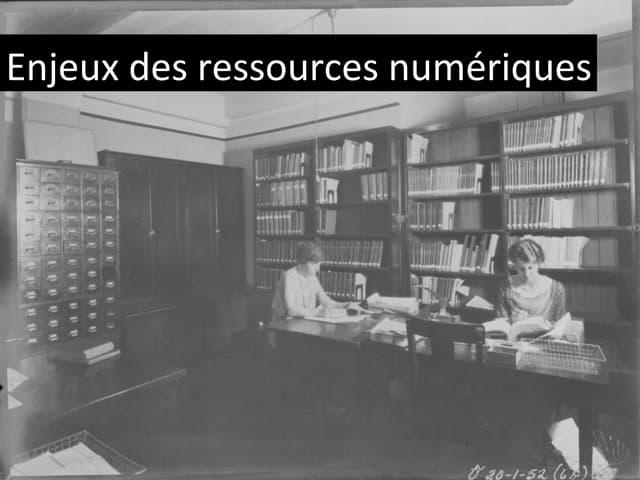 Enjeux ressources numériques