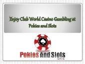 Club World Casino Free Money