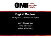 Digital Content: Background, Status, and Trends