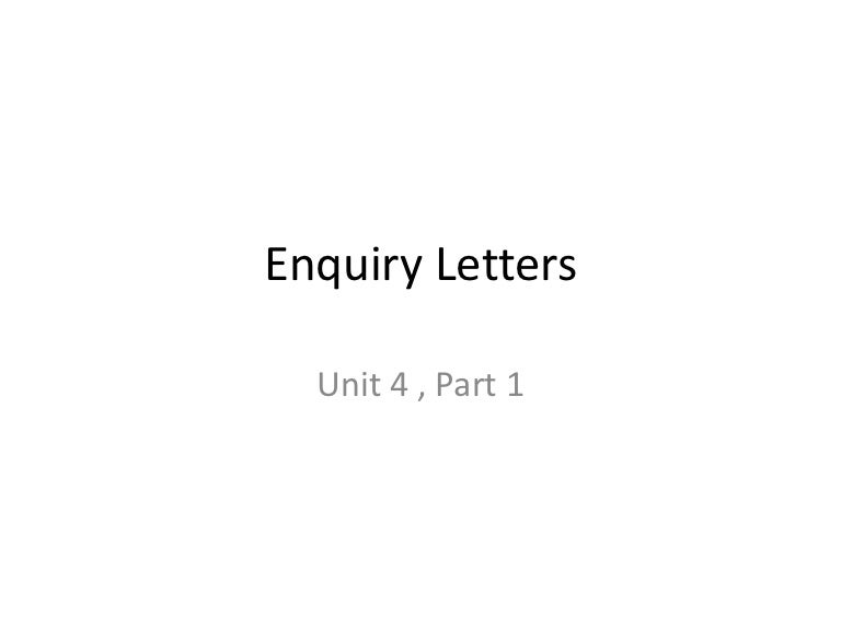 Enquiryletters 130313212046 Phpapp02 Thumbnail 4?cbu003d1363209688