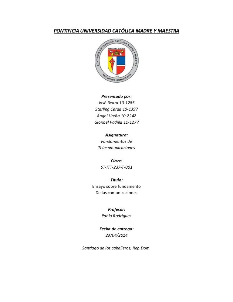 Ensayo Sobre temas fundamentales de Telecomunicaciones. PUCMM. REP.DOM