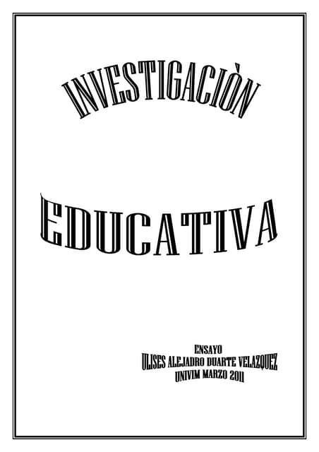 Ensayo de Investigación Educativa