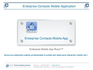 Enterprise contacts mobile app - Know your contacts socially and professionally