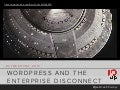 WordPress and the Enterprise Disconnect
