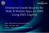 ACDKOCHI19 - Enterprise grade security for web and mobile applications on AWS