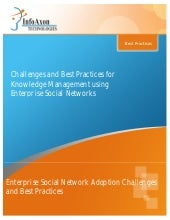 Enterprise social network challenges & best practices