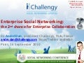 Enterprise social networking for collaboration   andre dan - challengy - snc2010