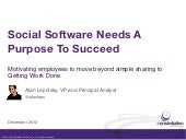 Enterprise Social Software Needs A Purpose