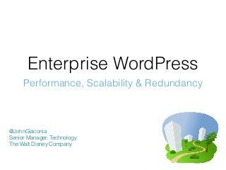 Enterprise WordPress - Performance, Scalability and Redundancy