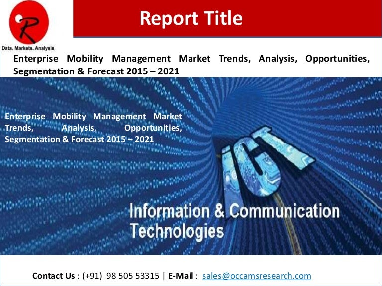 Enterprise Mobility Management Market Size & Analysis 2016 - 2022