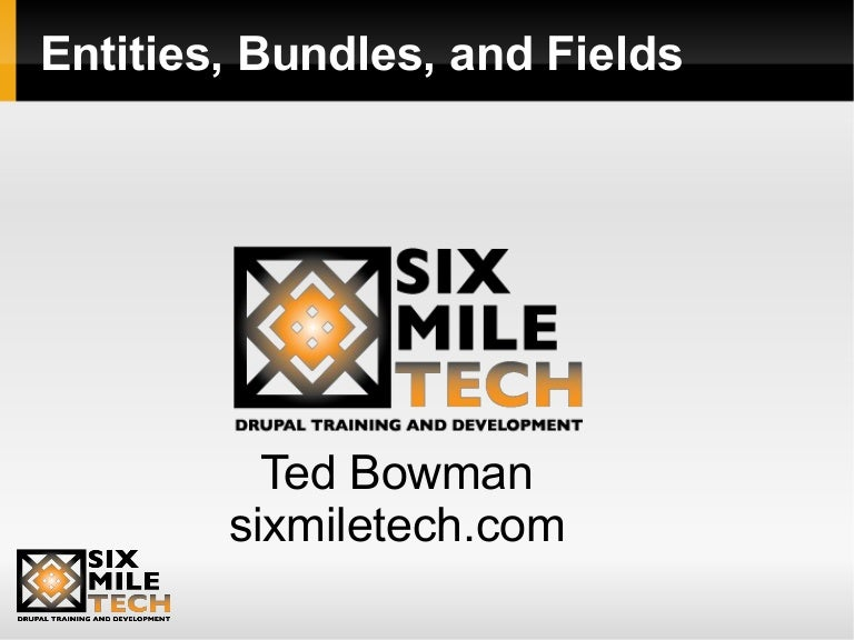 Entities, Bundles, and Fields: You need to understand this!