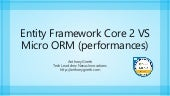 Entity framework core 2 vs micro orm performances