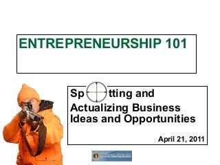 Opportunity Seeking In Entrepreneurship, Spotting Business Opportunities