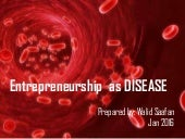Entrepreneurship as disease