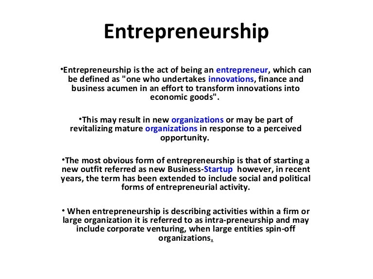 the scope and definition of entrepreneurship 2008-2-19  the sociology of entrepreneurship patricia h thornton department of sociology,  the definition of an entrepreneur and what is defined as entrepreneurship.