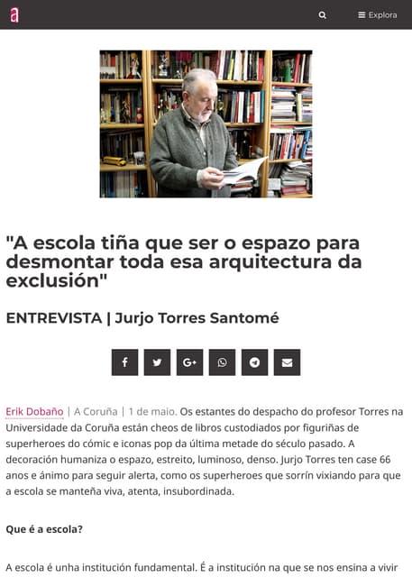 """""""A escola tiña que ser o espazo para desmontar toda esa arquitectura da exclusión"""". Entrevista a Jurjo Torres Santomé"""