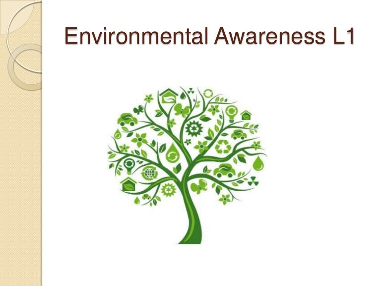 awareness of environment essay The environment of planet earth is being harmed and the causes of environmental degradation are mostly man made natural resources are being exploited to provide energy, food, and technology for an ever-growing global population.