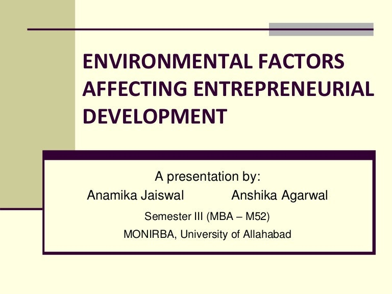environmental factors influencing personality development Factors affecting personality as personality is developed within the social framework, as such, many factors contribute to its development for an easy understanding, the factors that effect personality are classified into two groups.