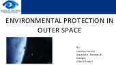 Environmental protection in outer space