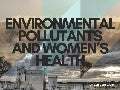 Environmental Pollutants And Women's Health | Dr. Lori Gore-Green