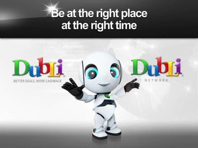 """DUBLI"" World's largest E-commerce cash back company is here"