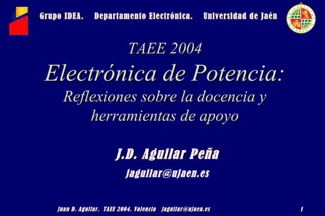 Electrónica de Potencia: Reflexiones sobre la docencia y herramientas de apoyo (2004)
