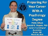 Preparing For Your Career With A Psychology Degree Photo Album Eastern Psychological Association (EPA) March 14, 2014