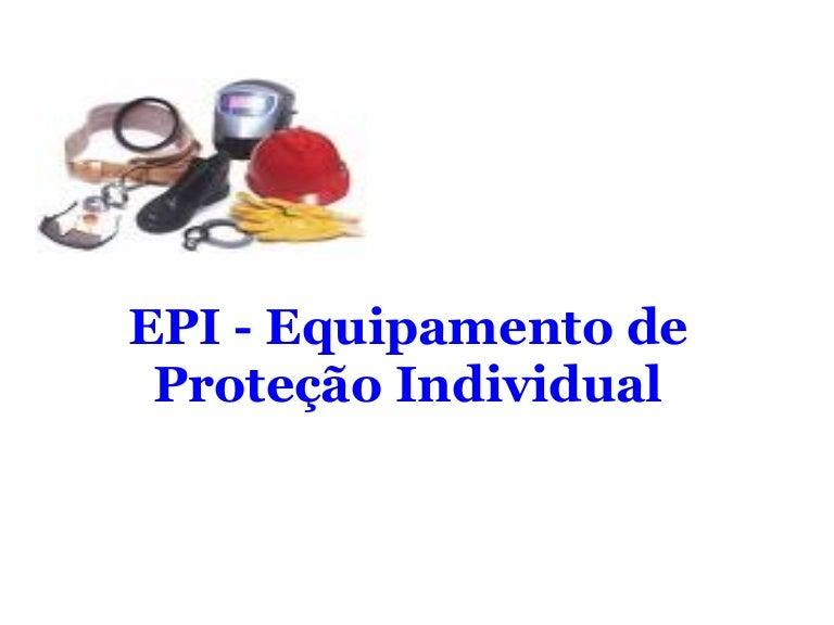 Epi Equipamento De Protecao Individual Ultimo 2573ec1901