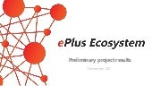 ePlus project preliminary project results