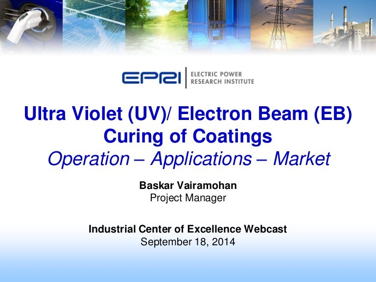 Ultra Violet Uv Electron Beam Eb Curing Of Coatings