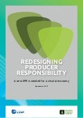 Redesigning Producer Responsibility: A new EPR is needed for a circular economy