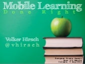 Mobile Learning - Done Right
