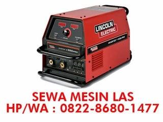 0822 8680 1477 (TSEL) Harga Sewa Mesin Las Diesel Batam