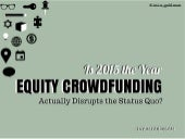Irvin Goldman: Is 2015 the Year Equity Crowdfunding Actually Disrupts the Status Quo?