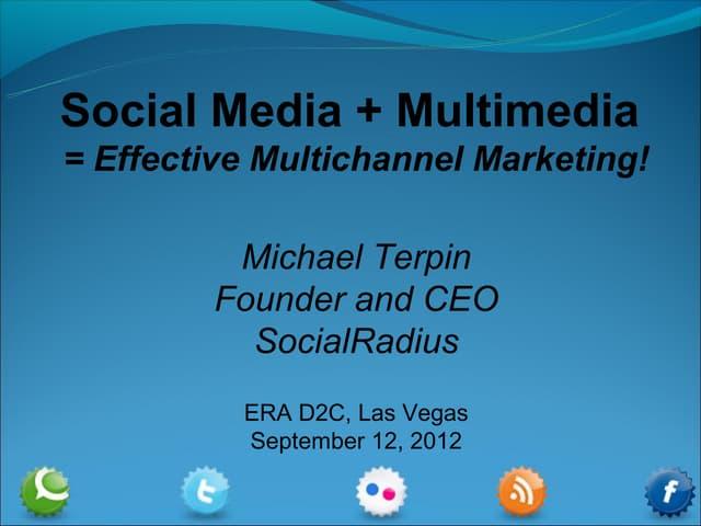 Multimedia + Social Media =