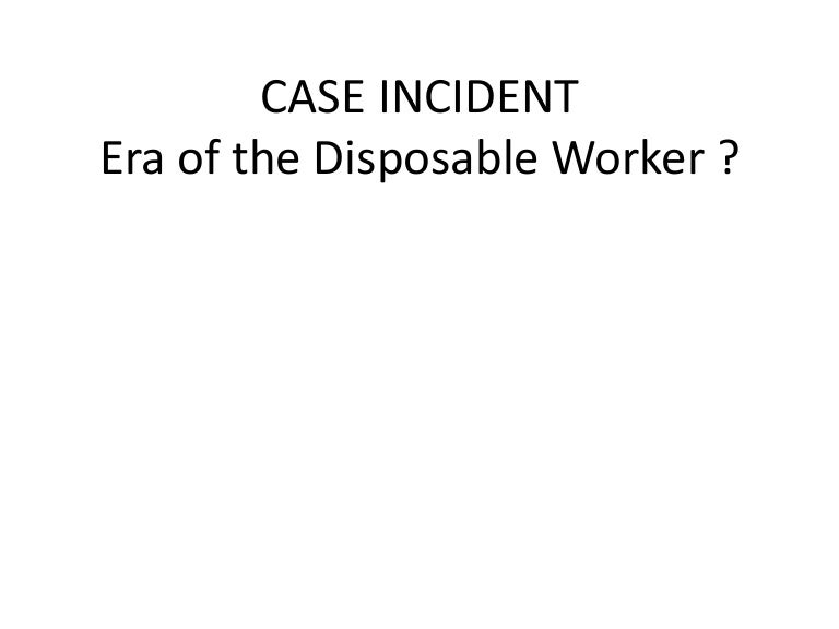 era of the disposable worker Disposable workers today's reserve army of labor fred magdoff & harry magdoff but if a surplus labouring population is a necessary product of accumula.